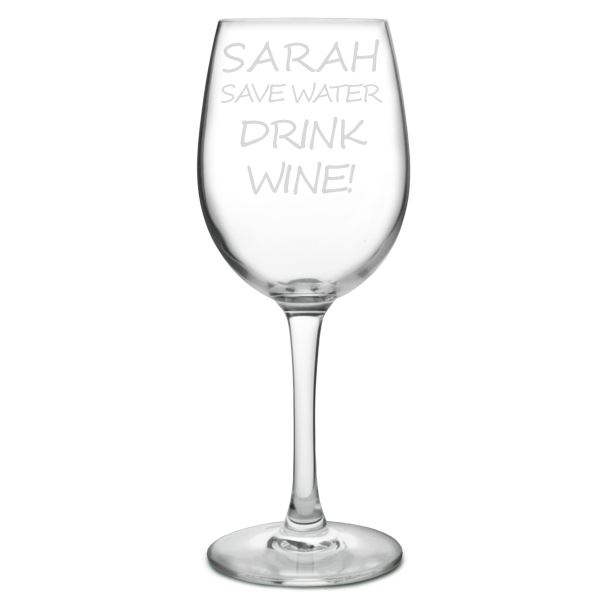 """Personalised Wine Glass - Save Water Drink Wine 20.5cm (8"""")"""