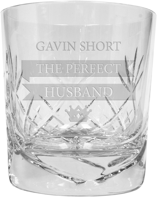 """The Perfect Husband Personalised Crystal Whisky Tumbler 9.5cm (3.5"""")"""
