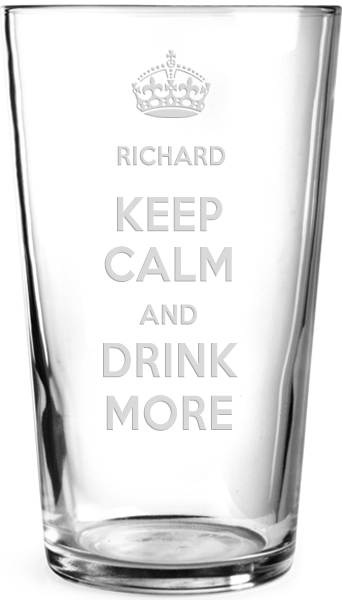 "Keep Calm & Drink More Personalised Pint Glass 15cm (6"")"