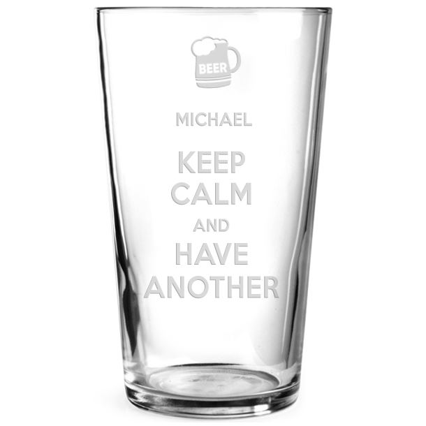 "Keep Calm & Have Another Personalised Pint Glass 15cm (6"")"