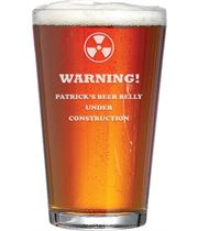 "Warning Beer Belly Under Construction Personalised Pint Glass 15cm (6"")"
