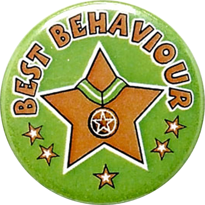 "Green Best Behaviour Pin Badge 25mm (1"")"
