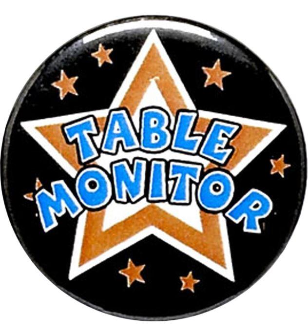 """Table Monitor Pin Badge 25mm (1"""")"""