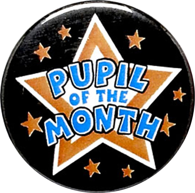"Pupil of the Month Pin Badge 25mm (1"")"