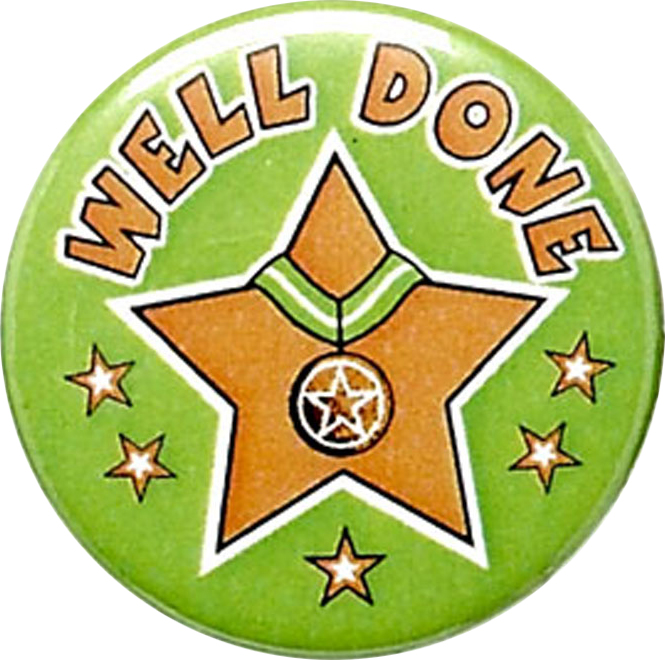 "Green Well Done Pin Badge 25mm (1"")"