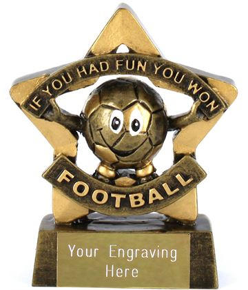 "Mini Stars If You Had Fun You Won Football Trophy 8.5cm (3.25"")"
